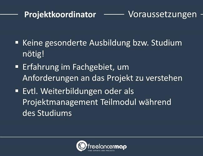 Projektkoordinator-Voraussetzungen