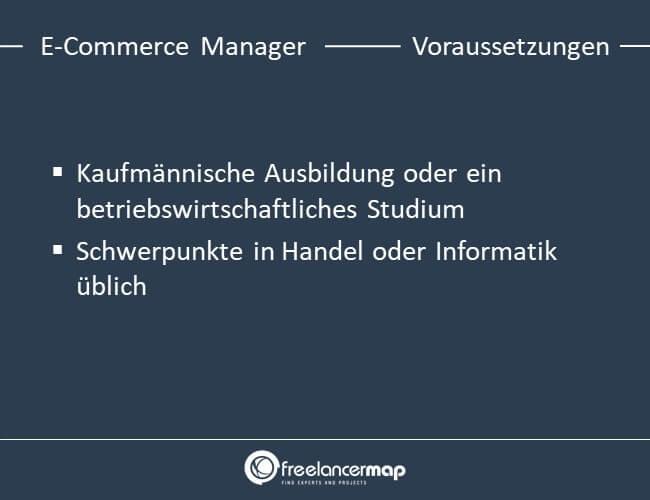 Voraussetzungen um E-Commerce Manager zu werden