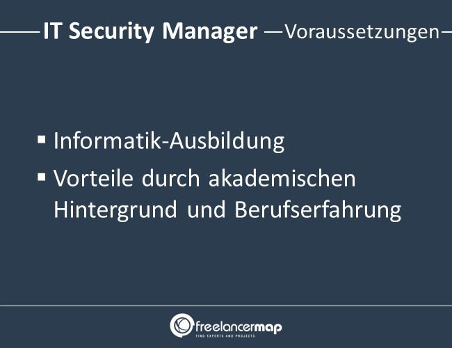 Voraussetzungen um IT Security Manager zu werden.